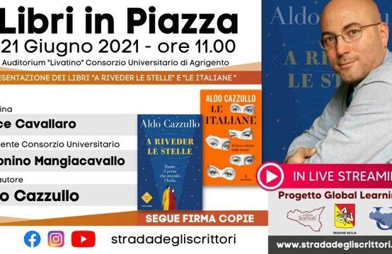 """Aldo Cazzullo: """"Riveder le Stelle"""" e """"Le Italiane"""""""